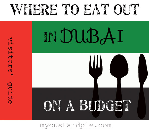 where to eat out in Dubai on a budget