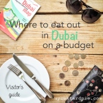 Eat on a budget Dubai on mycustardpie.com