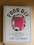 Food DIY - Tim Hayward