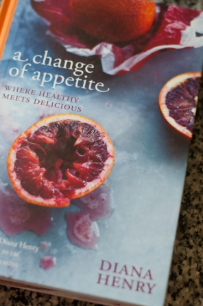Diana Henry book - a change of appetite