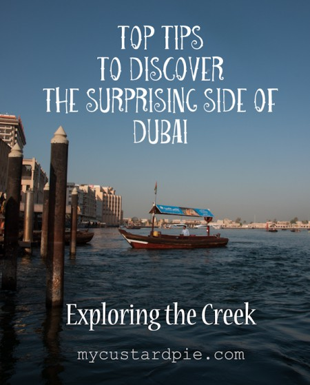 Top tips on exploring the Dubai Creek - MyCustardPie.com