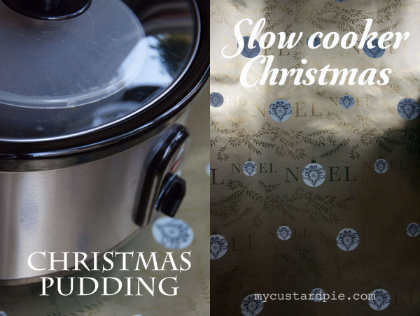 Slow cooker Christmas pudding on My Custard Pie