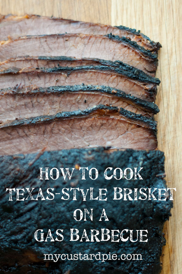 Texas brisket - mycustardpie.com