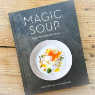 Magic soup book - In my kitchen in May - mycustardpie.com