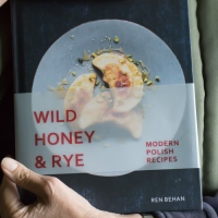 Wild honey and rye: traditional Polish food for modern cooks
