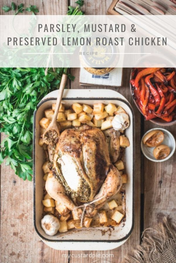 mustard and preserved lemon roast chicken in a roasting tray